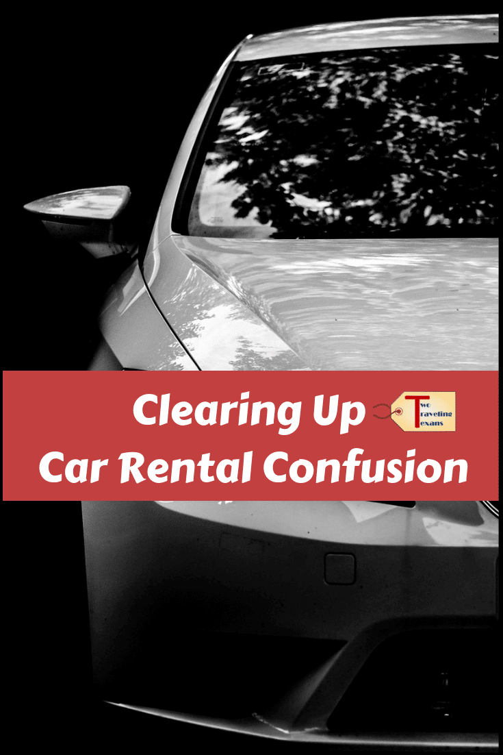 Clearing Up Car Rental Confusion Car Rental Trip Planning Car