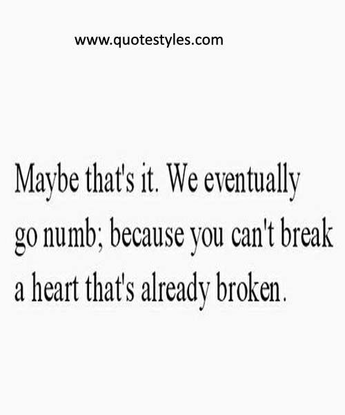 Psychology Psychology You Cant Break A Heart Life Quotes New