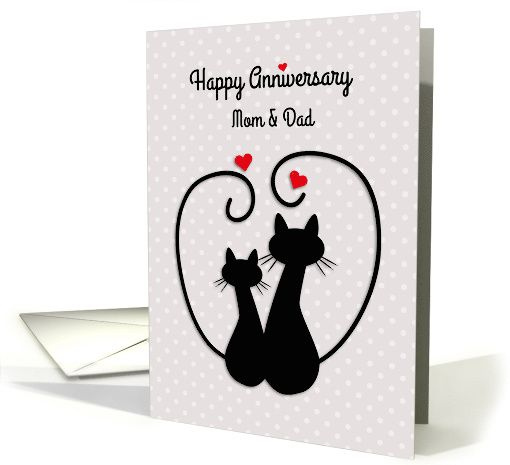 Love Cats Happy Anniversary Mom And Dad Card Happy Anniversary Dad Cards Anniversary