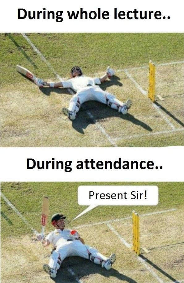 Attendance In My College Used To Be Done Before Lectures Lol Really Funny Memes Funny Jokes Humor