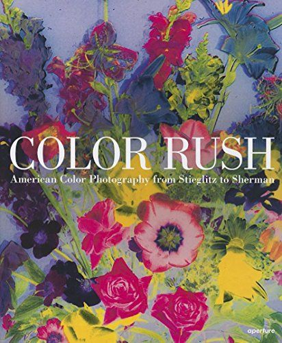Color Rush American Color Photography From Stieglitz To Https Www Amazon Co Uk Dp 1597112267 Ref Cm Sw Color Photography Color Rush Milwaukee Art Museum