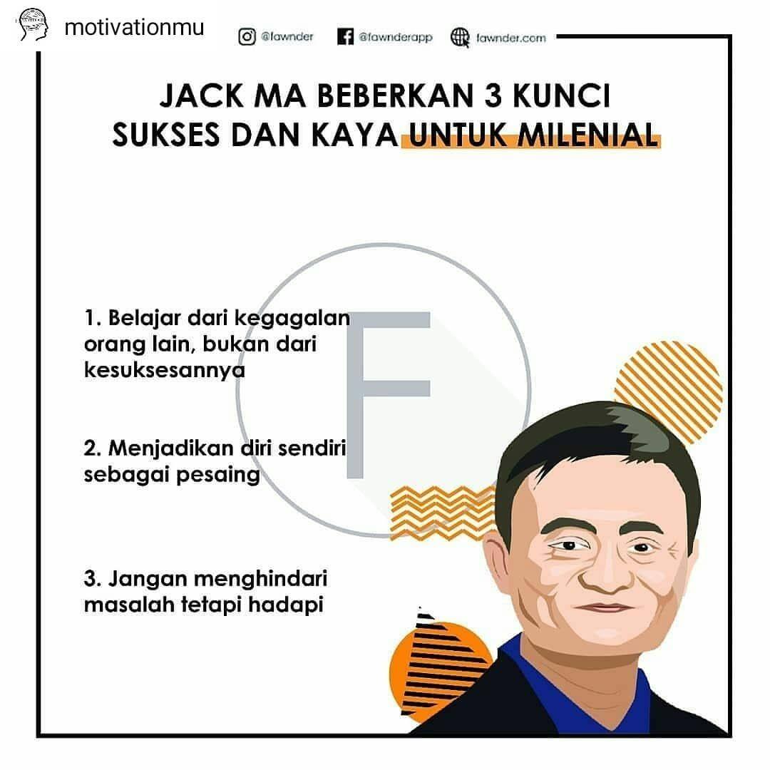 Hei Millenial Mau Tau Tips Sukses Ala Jack Ma 1 Belajar Dari Kegagalan Orang Lain Bukan Kesuksesannya Jika Ka Belajar Kutipan Motivasi Sukses Mahasiswa