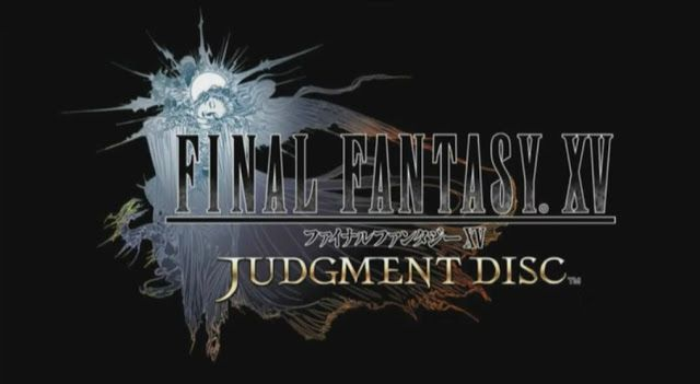 FInal Fantasy XV Judgement Disc Demo ing to Japan on Nov 11