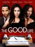 The Good Life / http://www.contactchristians.com/the-good-life/