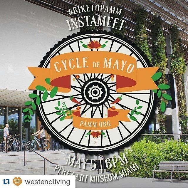 #Repost @westendliving with @repostapp  #Repost @pammpics with @repostapp.  Attention Instagramers! PAMM will be hosting a #BiketoPAMM #Instameet as part of our Free First Thursdays: Cycle de Mayo celebration. Grab your bike and your friends and come enjoy a live performance by @afrobeta free bike valet free bike checkups a bike raffle and much more. RSVP at pamm.org/cycledemayo. @igersmiami @igersftl #igersmiami #instameetmiami #igers #miami #somiami #lovefl #mackid #mackidmiamieast…