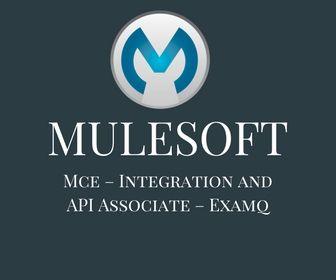 MuleSoft Exam Question(MCD 3 9) - Integration and API