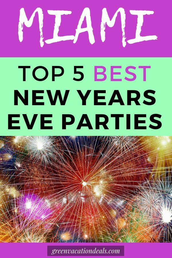 Top 5 Best Miami New Year's Eve Parties New years eve