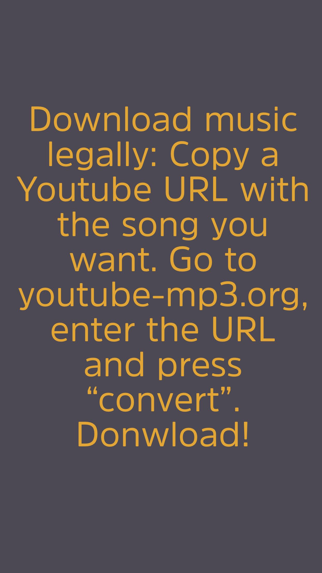 Download music legally Copy a Youtube URL with the song
