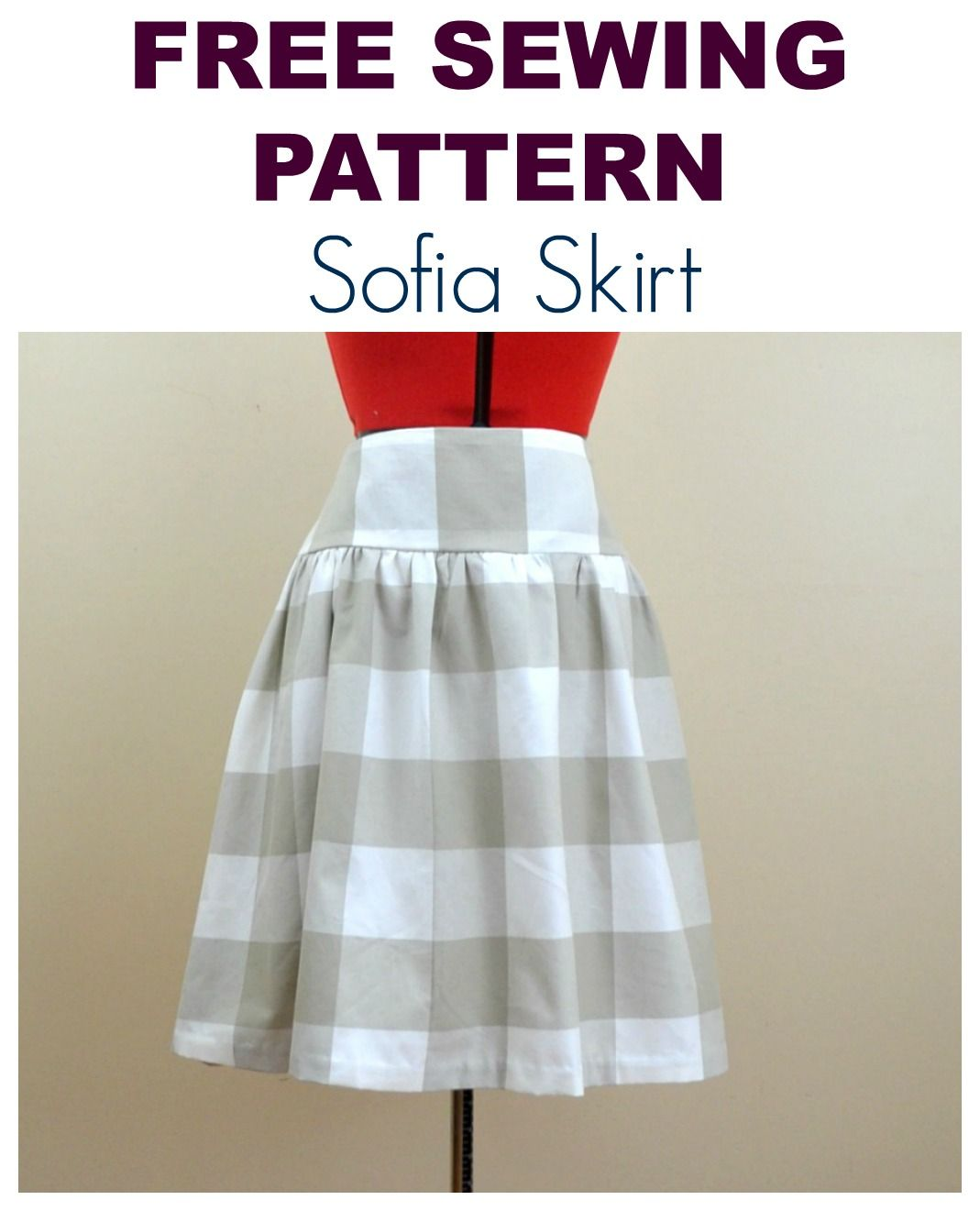 FREE SEWING PATTERN: THE SOFIA SKIRT | Pinterest | Damenkleidung ...