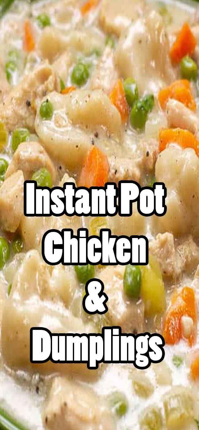 instant pot chicken and dumplings  chicken dumplings