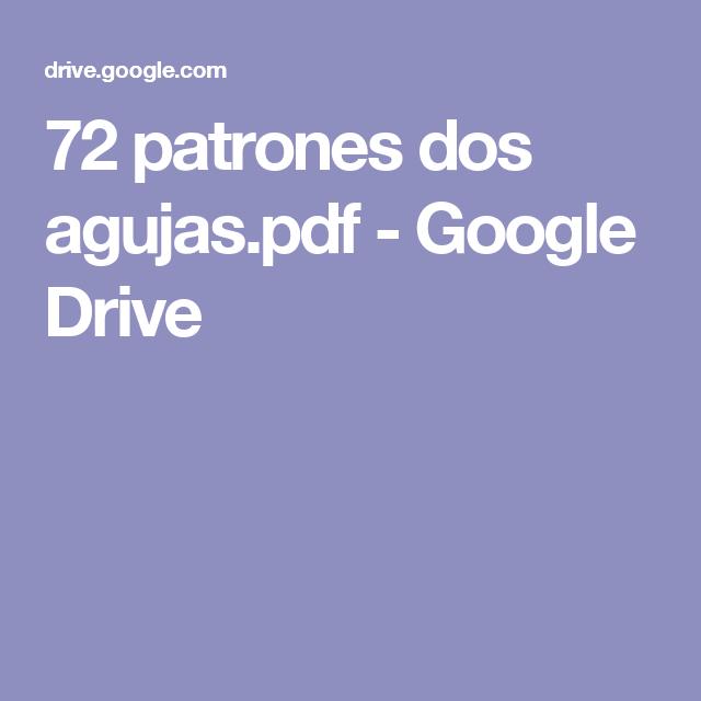 72 patrones dos agujas.pdf - Google Drive