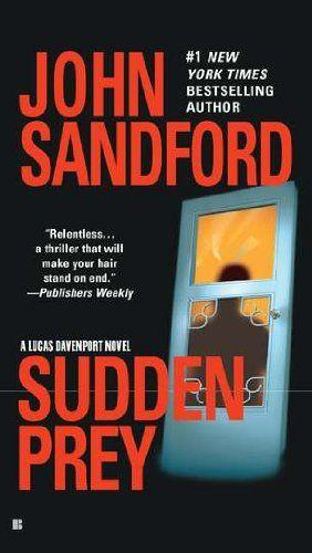 *** Sudden Prey - John Sandford