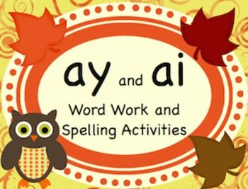 ay and ai a-vowel team spelling/word work practice - 2nd ...