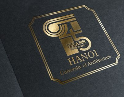 This logo was designed for 45years anniversary of Hanoi University of Architecture when I was a student