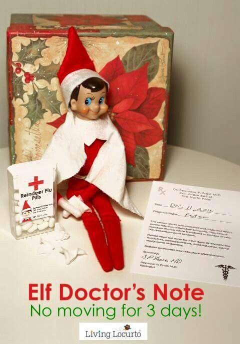 Elf DoctorS Note  Elf On The Shelf    Elves
