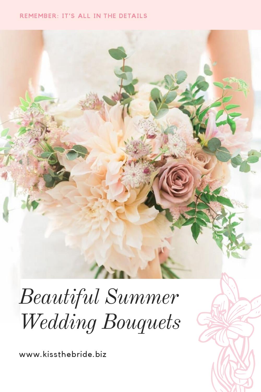 Beautiful Summer Wedding Bouquet ideas KISS THE BRIDE