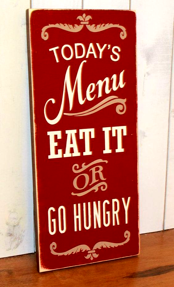 - Todays Menu Sign/Eat It or Go Hungry/Kitchen Sign/Kitchen Decor/Brown/Rustic Red/Tan #decor #designer #design #style #lemari #travelphotography #homestyle #christmastree #woodworking #follow #abstractart #decorationideas #like #creative #scandinavianmalaysia
