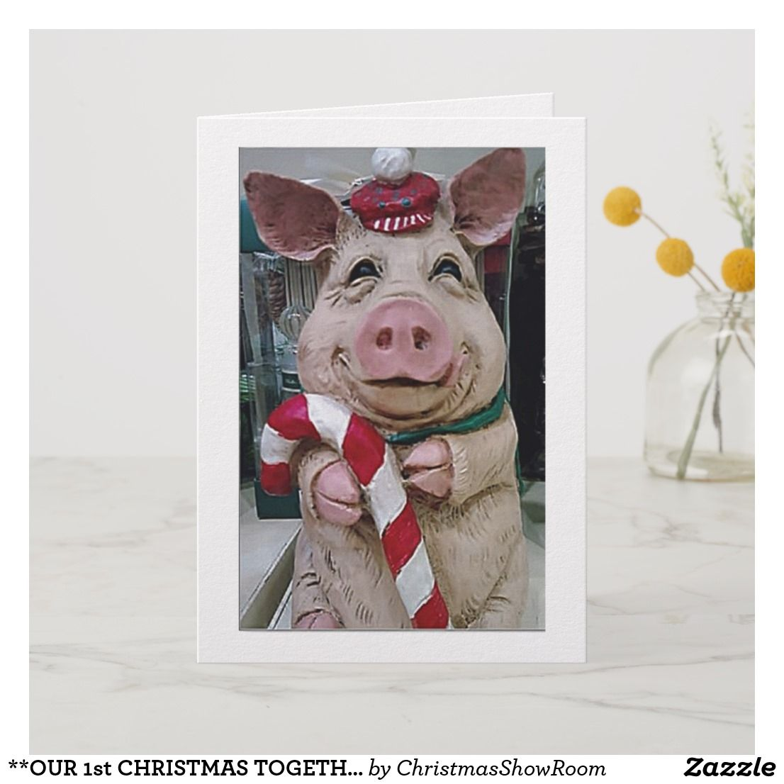 **OUR 1st CHRISTMAS TOGETHER** CHRISTMAS PIG Holiday Card ...