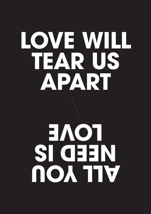 All You Need Is Love Will Tear Us Apart Typography Images Wall