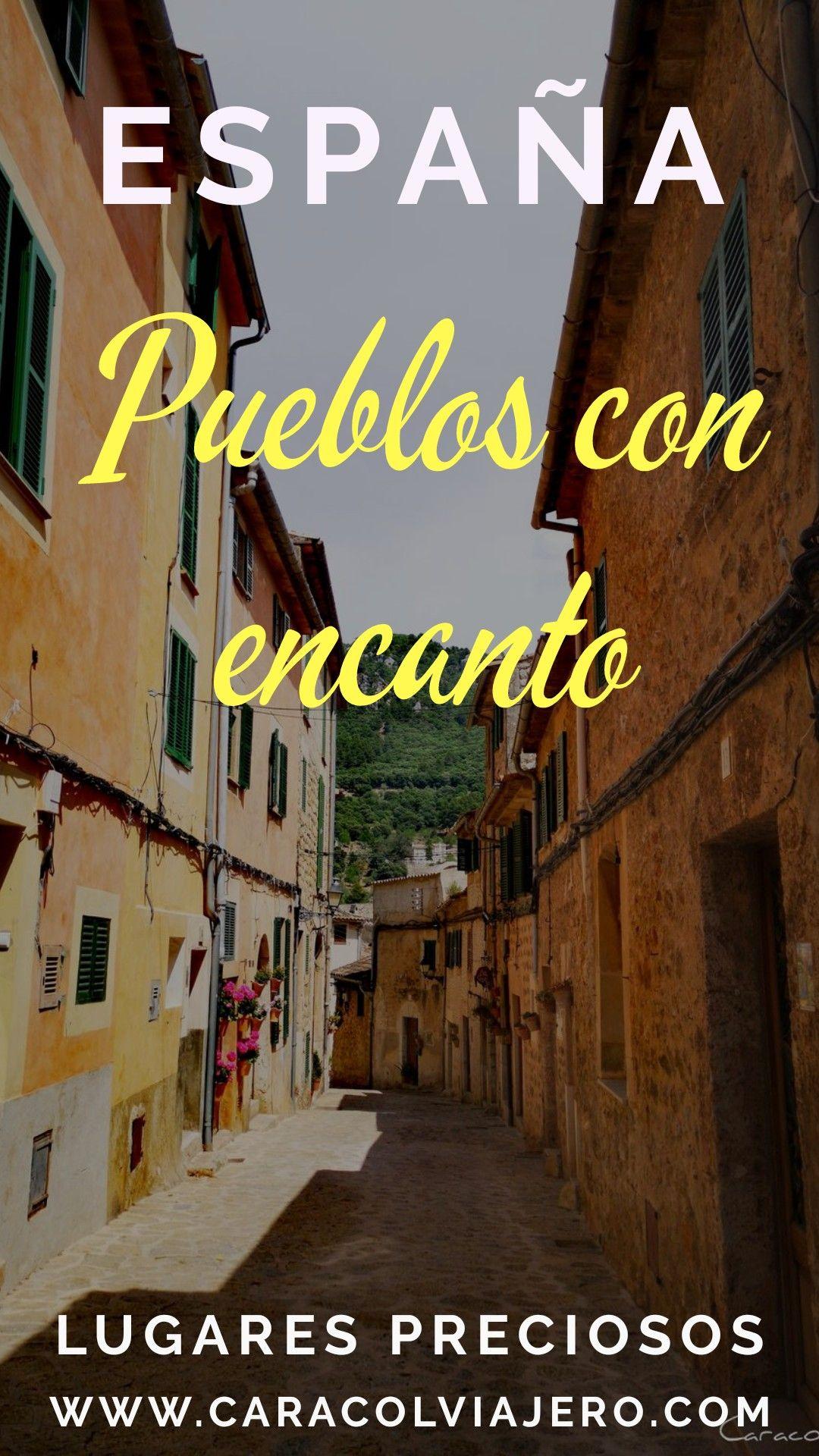 Pueblos Con Encanto En España Localidades Bonitas Caracol Viajero En 2020 Pueblos Con Encanto Viajar Por España España
