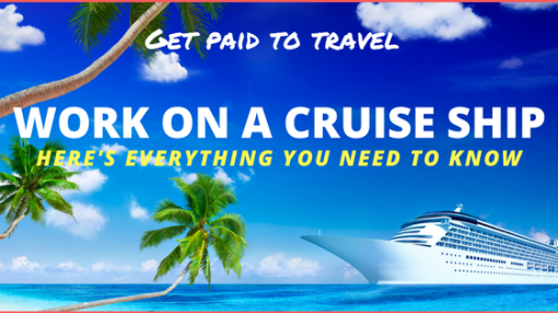 Work on a Cruise Ship - Get Paid to Travel | Work | Pinterest