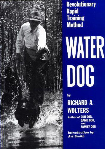 Water Dog Revolutionary Rapid Training Method Revolutionary Rapid