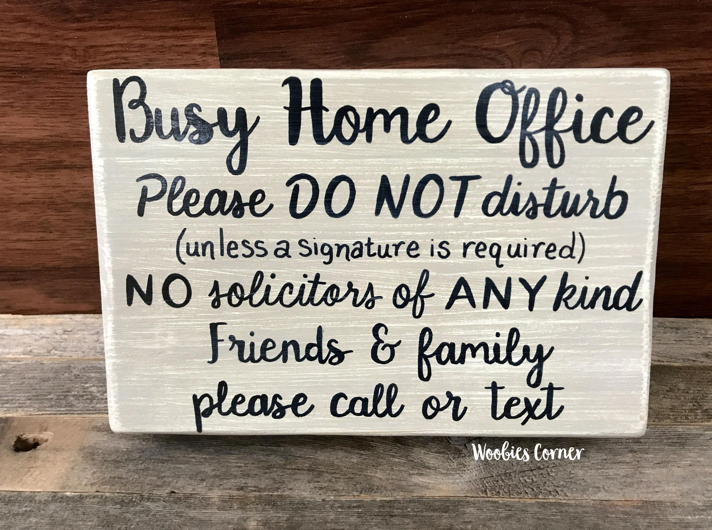 working from home sign  home office sign  front door sign