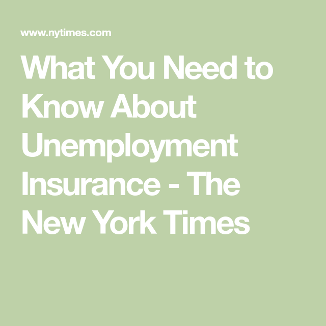 What You Need To Know About Unemployment Insurance In 2020