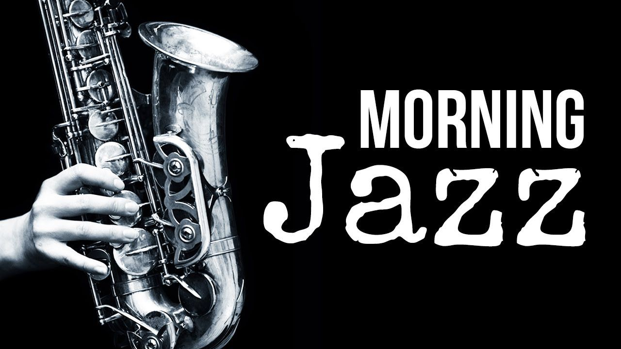Morning Jazz - Amazing, Happy, Upbeat, Positive Music | Relax Music to S..