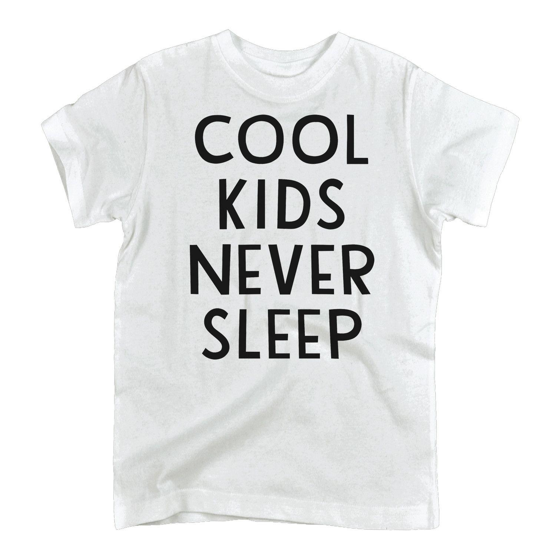 Cool Kids Never Sleep Toddler Tee