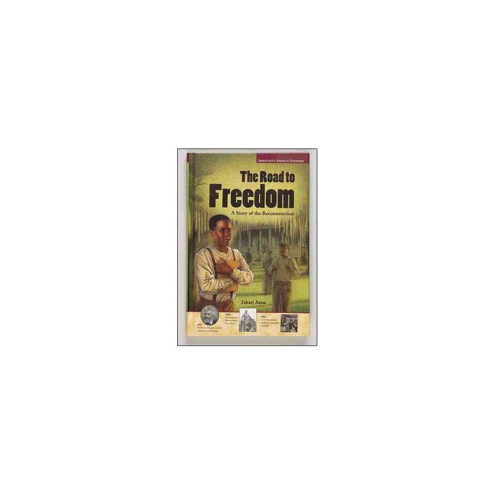 The Road to Freedom ( Jamestowns American Portraits) (Paperback)
