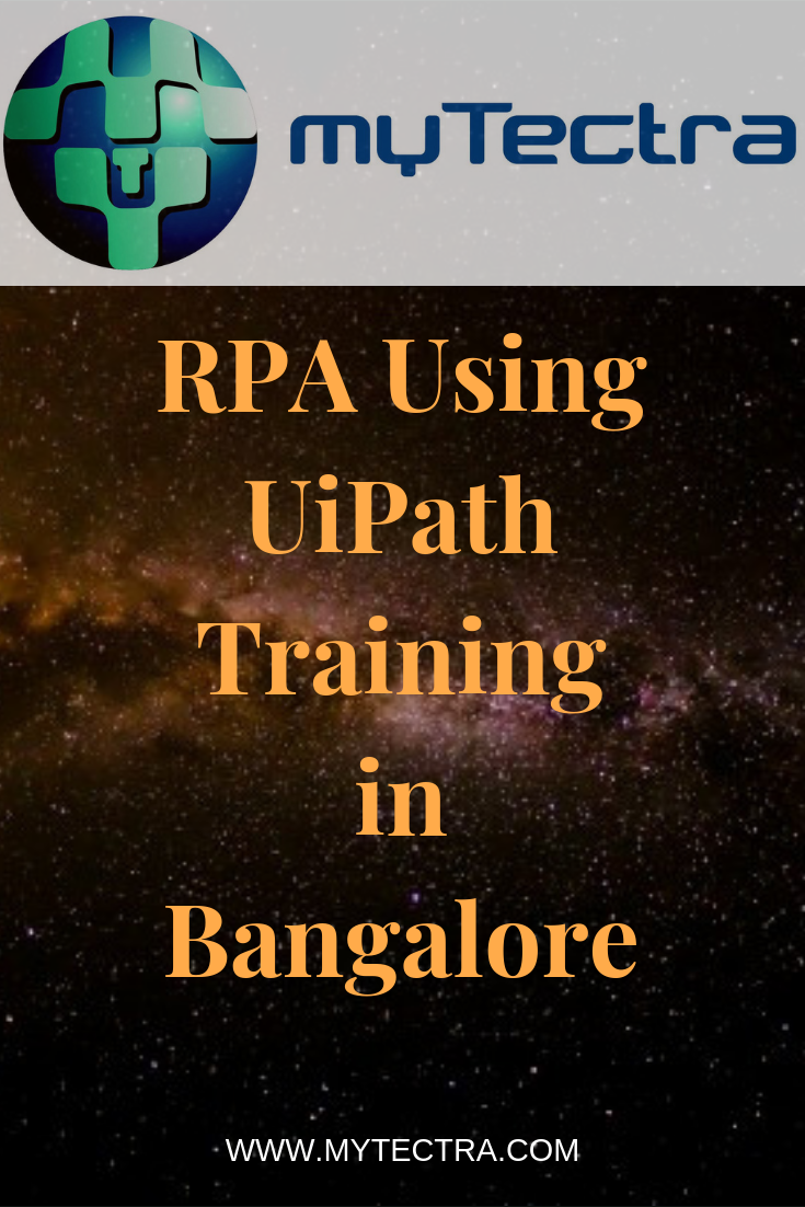 UiPath Training - Robotic Process Automation Training in Bangalore