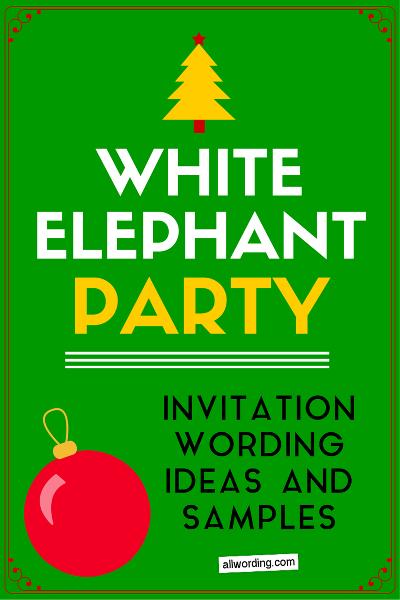 White Elephant Invitation Wording Party Time White Elephant