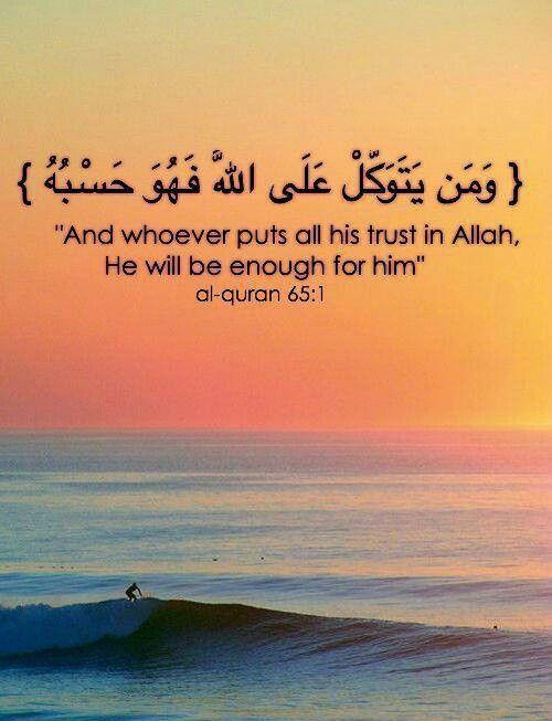 At Talaq Ayat 3 : talaq, Whoever, Trust, Allah,, Enough, Quran, 65:3., Islam, Quotes,, Quotes, Verses,, Verses