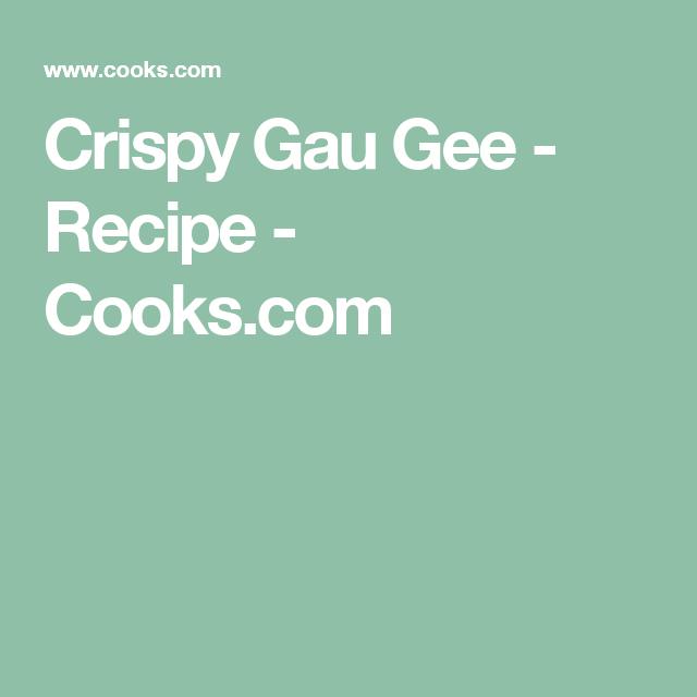 Crispy Gau Gee - Recipe - Cooks.com