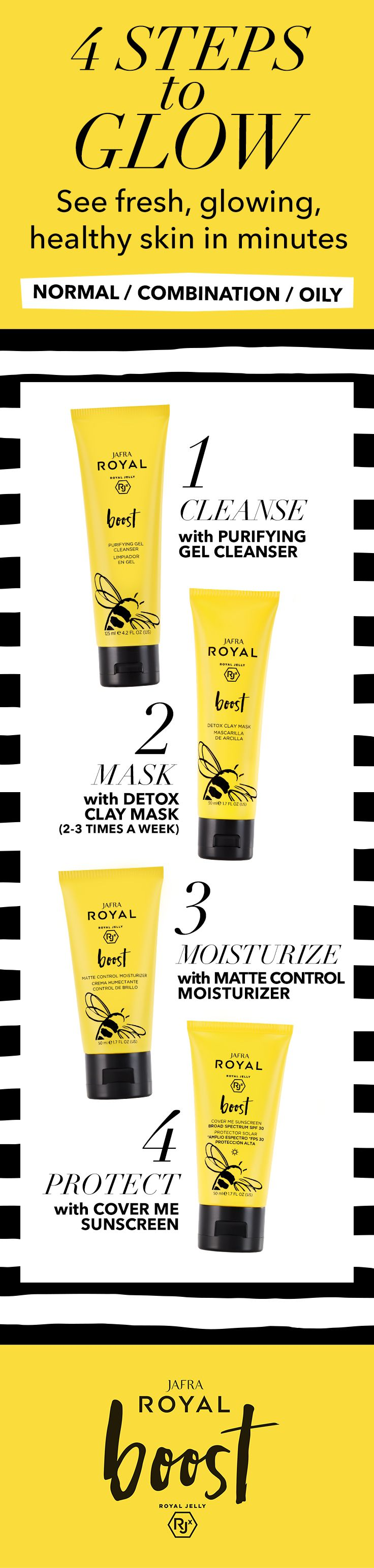Here Are The 4 Steps To Glow Jafra Royal Boost For Normal Combination Oily Skin Will Let You See Fresh Glowing Purifying Gel Cleanser Gel Cleanser Skin Care