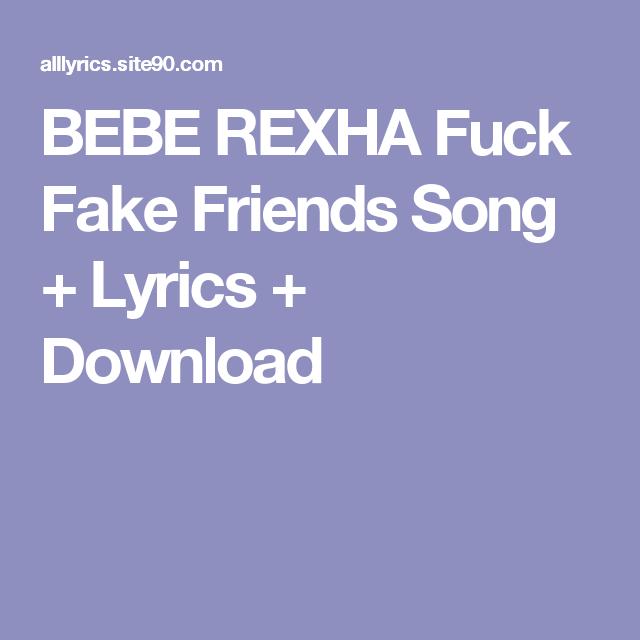 BEBE REXHA Fuck Fake Friends Song + Lyrics + Download