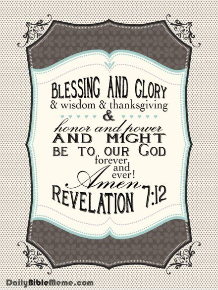 Revelation 7 12 Blessing And Glory And Wisdom And Thanksgiving