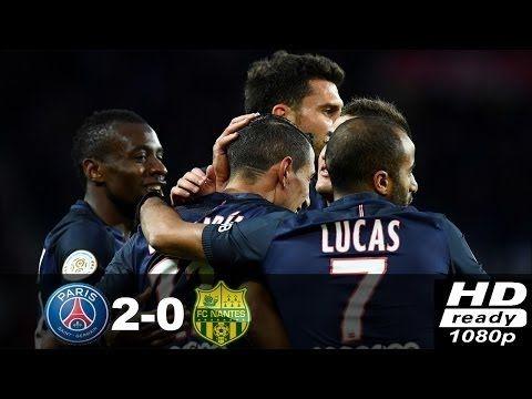 PSG vs Nantes 2 0●Highlights & All Goals● HD 19.11.2016