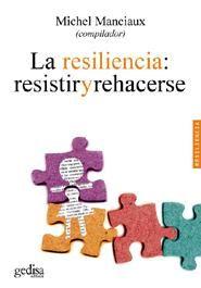 """""""La resiliencia: resistir y rehacerse"""" coompilado por Michel Manciaux (2003). Encuéntralo en: Planta2. TRABAJO SOCIAL / Problemas sociales / res"""