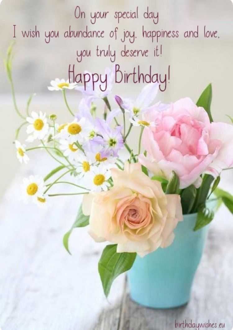 Pin By Debbie Powell On Happy Birthday Happy Birthday Flower