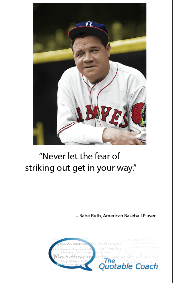"""""""Never let the fear…"""" Baseball players, Babe ruth"""