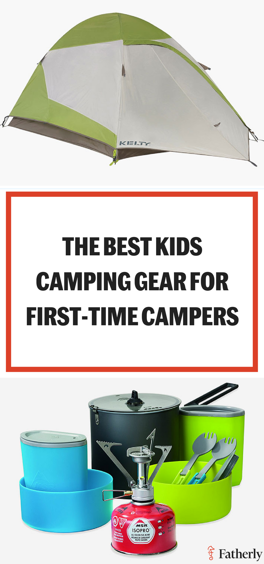 The Best Kids Camping Gear For Your Next Family Adventure