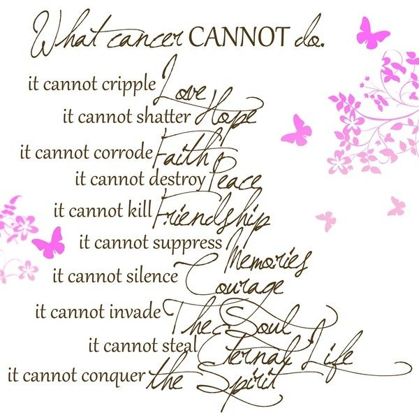 What Cancer Cannot Do Relay For Life Pinterest Affirmation And Custom Relay For Life Quotes