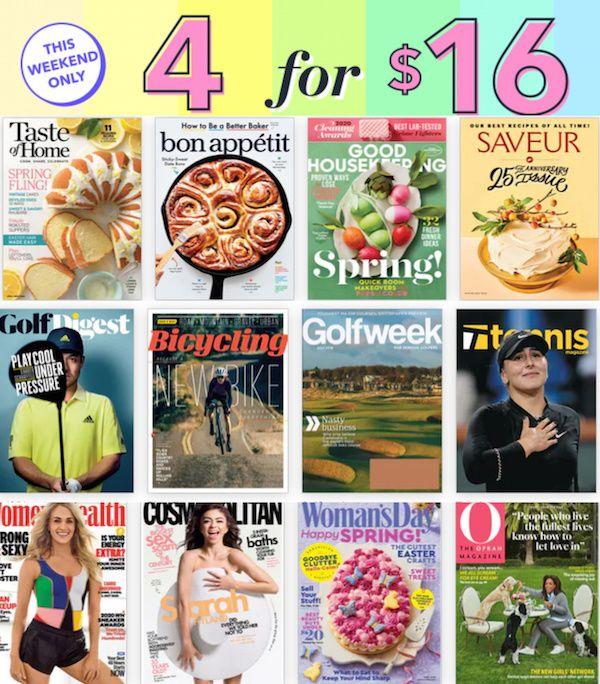 This weekend only you can get four full-year magazine subscriptions for only $15 total! There are dozens to choose from! AD  #magazines #greatdeals #deals
