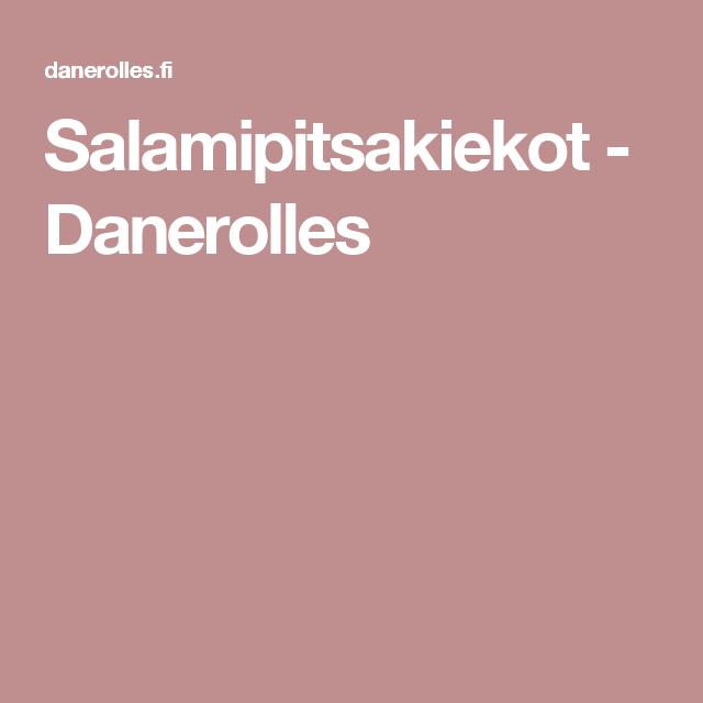 Salamipitsakiekot - Danerolles