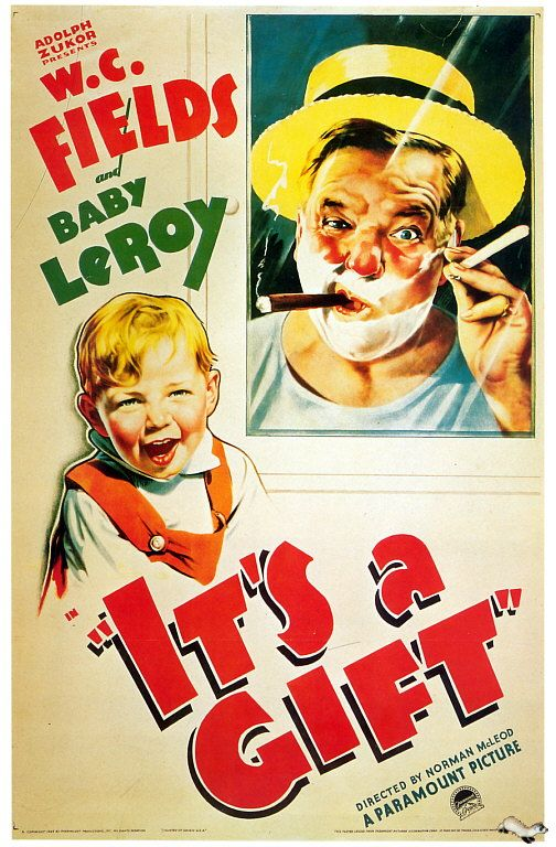 It S A Gift 1934 Classic Films Posters Classic Movie Posters Best Movie Posters