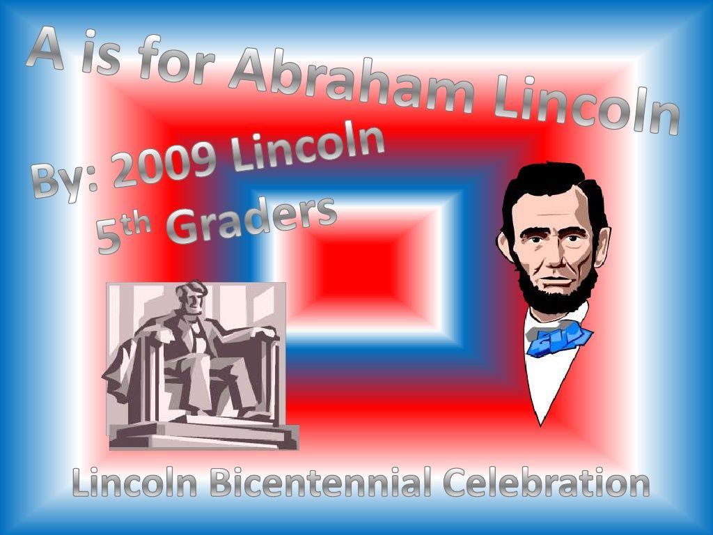 Abc Of Abraham Lincoln By Regina Hammerschmidt Via