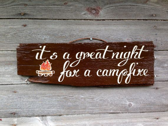 Hey, I found this really awesome Etsy listing at https://www.etsy.com/listing/163452163/great-night-for-a-campfire-wood-sign
