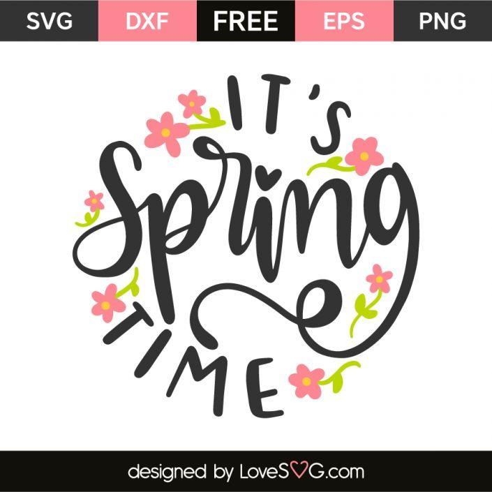 *** FREE SVG CUT FILE for Cricut, Silhouette and more *** It's spring time